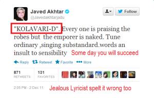 JavedAkhtar-KolaveriSuccessJealous